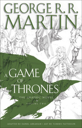 A Game of Thrones: The Graphic Novel: Volume Two by George R. R. Martin