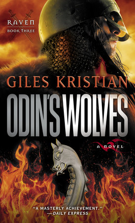 Odin's Wolves (Raven: Book 3) by Giles Kristian