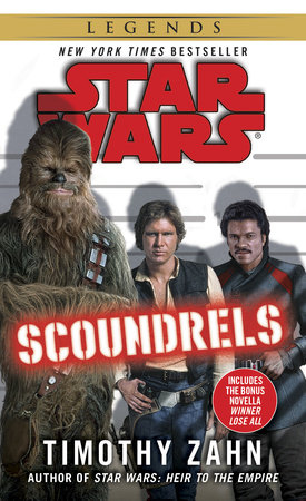 Scoundrels: Star Wars Legends by Timothy Zahn