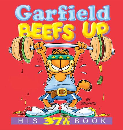 Garfield Beefs Up by Jim Davis