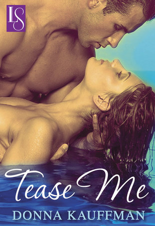 Tease Me by Donna Kauffman