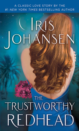 The Trustworthy Redhead by Iris Johansen