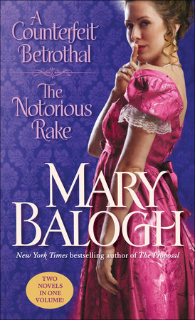 A Counterfeit Betrothal/The Notorious Rake by Mary Balogh