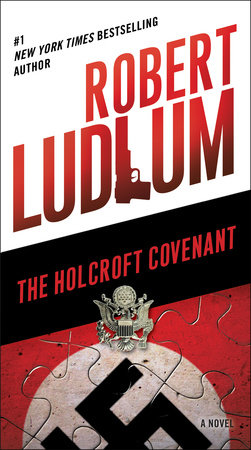 The Holcroft Covenant by Robert Ludlum