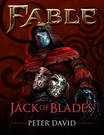 Fable: Jack of Blades (Short Story) by Peter David