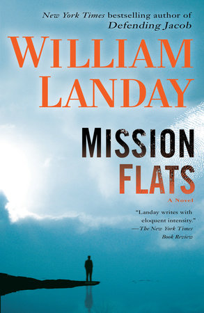 Mission Flats by William Landay