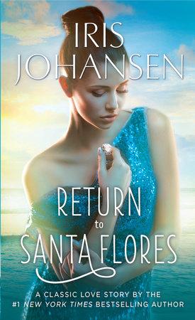 Return to Santa Flores by Iris Johansen