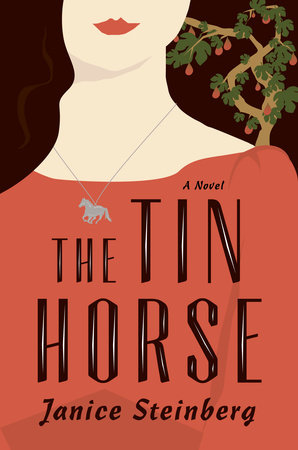 The Tin Horse by Janice Steinberg