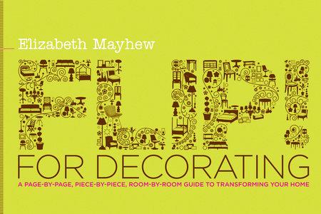 Flip! for Decorating by Elizabeth Mayhew