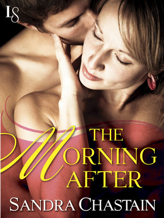 The Morning After by Sandra Chastain