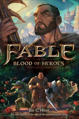 Fable: Blood of Heroes by Jim C. Hines