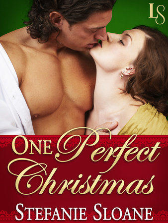 One Perfect Christmas (Short Story) by Stefanie Sloane