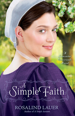 A Simple Faith by Rosalind Lauer