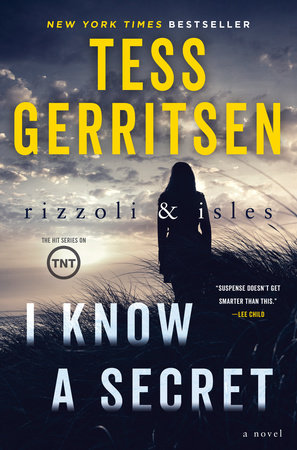 I Know a Secret: A Rizzoli & Isles Novel