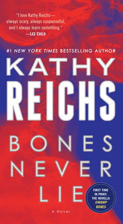 The cover of the book Bones Never Lie (with bonus novella Swamp Bones)