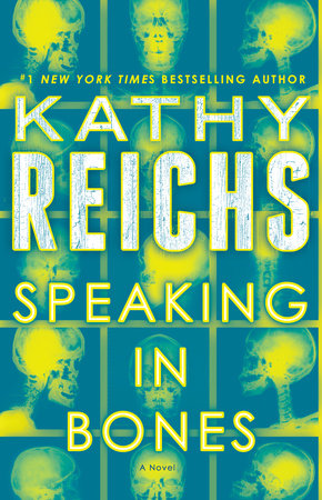 Speaking in Bones by Kathy Reichs