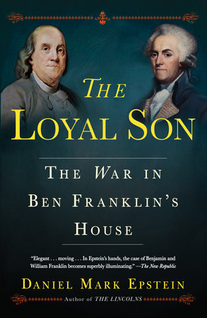 The Loyal Son by Daniel Mark Epstein