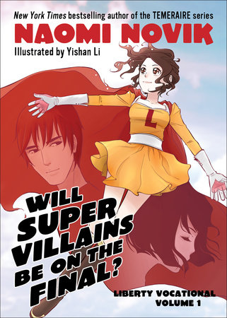 Will Supervillains Be on the Final? by Naomi Novik