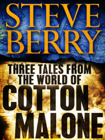 Three Tales from the World of Cotton Malone: The Balkan Escape, The Devil'sGold, and The Admiral's Mark (Short Stories)