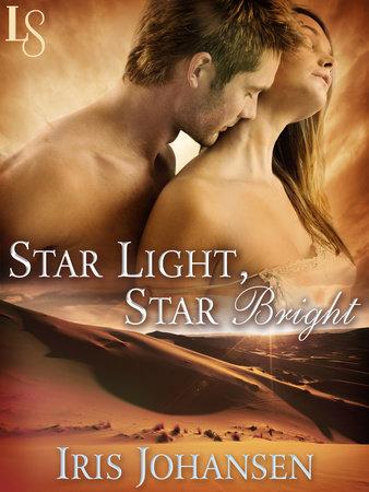 Star Light, Star Bright by Iris Johansen
