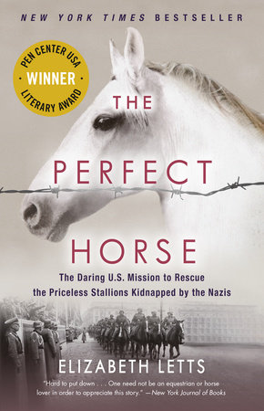 The Perfect Horse by Elizabeth Letts