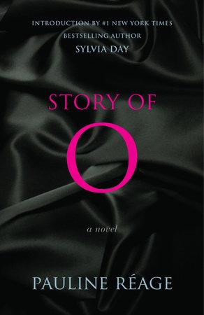story of o by pauline reage penguinrandomhouse com books