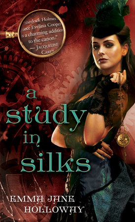 A Study in Silks by Emma Jane Holloway