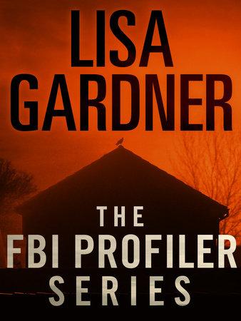 The FBI Profiler Series 6-Book Bundle by Lisa Gardner