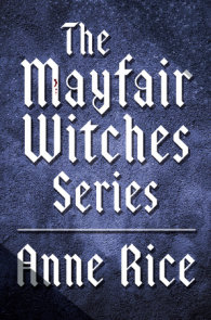 The Mayfair Witches Series 3-Book Bundle