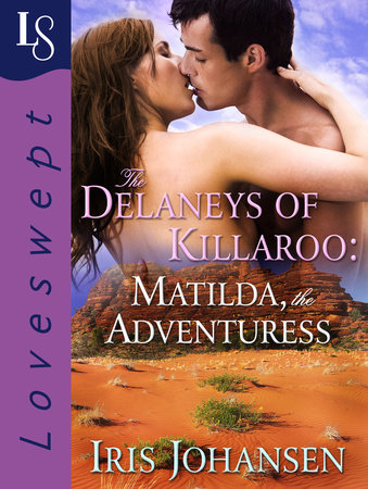 The Delaneys of Killaroo: Matilda, the Adventuress