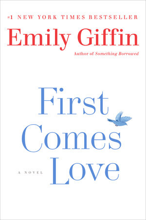 First Comes Love Book Cover Picture