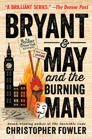 Bryant & May and the Burning Man by Christopher Fowler
