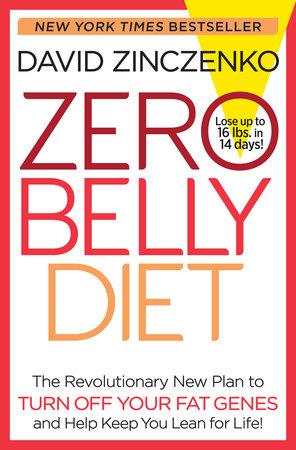 Zero belly diet by david zinczenko penguinrandomhouse zero belly diet by david zinczenko fandeluxe Choice Image