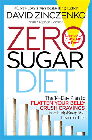 Zero Sugar Diet by David Zinczenko and Stephen Perrine