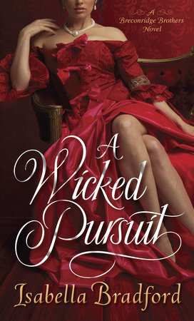 A Wicked Pursuit