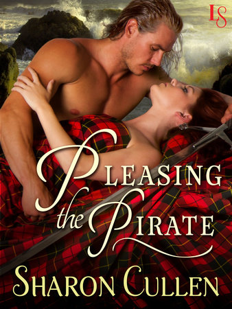 Pleasing the Pirate by Sharon Cullen