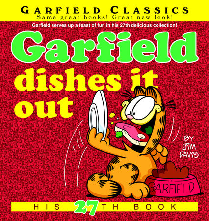 Garfield Dishes It Out by Jim Davis