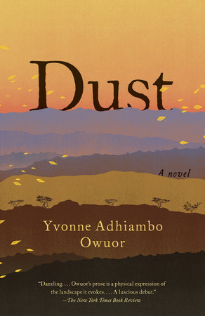 Dust by Yvonne Adhiambo Owuor