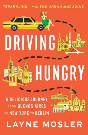 Driving Hungry by Layne Mosler