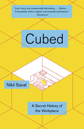 Cubed by Nikil Saval