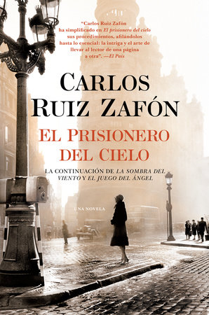 El Prisionero del Cielo by Carlos Ruiz Zafon