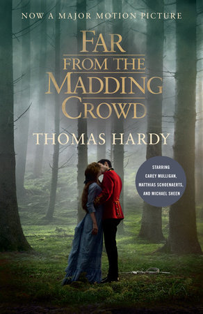 Far from the Madding Crowd (Movie Tie-in Edition) by Thomas Hardy