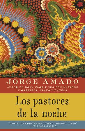 Los pastores de la noche by Jorge Amado