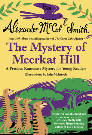Mystery of Meerkat Hill by Alexander McCall Smith