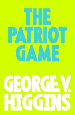 The Pariot GAme by George V. Higgins