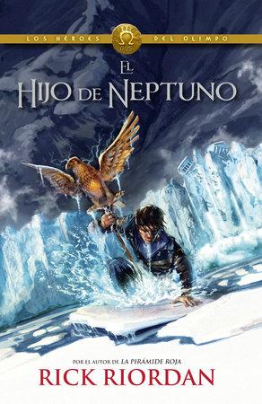El hijo de Neptuno by Rick Riordan