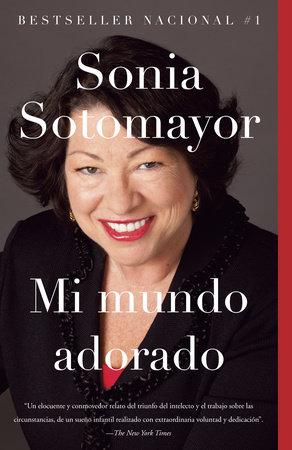 Mi mundo adorado by Sonia Sotomayor
