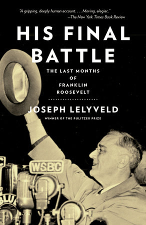His Final Battle by Joseph Lelyveld