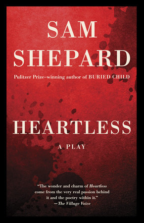 Heartless by Sam Shepard