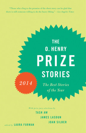 The O. Henry Prize Stories 2014 by